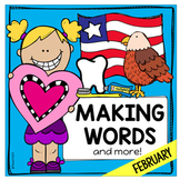 February Making Words Word Work Valentine Day Presidents Black History Dental