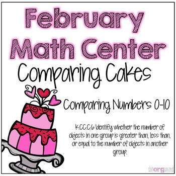 Comparing Numbers to 10 Kindergarten February Math Center Task Cards