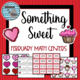 Something Sweet - February Math Centers