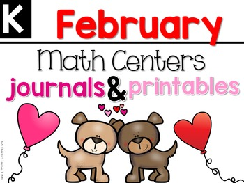 February Math Centers, Journals, and Printables Kindergarten