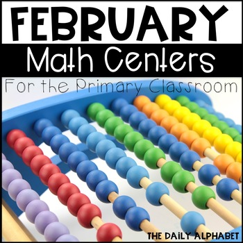 Kindergarten Math Centers for February