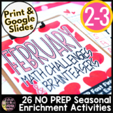 February Math Challenges & Brainteasers-Valentine & Holiday FF, HW, & Extensions