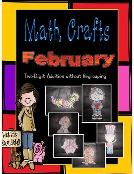 February Math Crafts 2 Digit Addition Without Regrouping