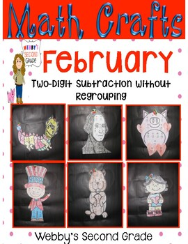 February Math Crafts 2-Digit Subtraction without Regrouping