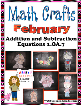 February Math Crafts Addition and Subtraction Equations 1.OA.7