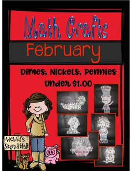 February Math Crafts Counting Quarters, Dimes, Nickels, and Pennies