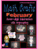 February Math Crafts  Subtracting Three Digit Numbers with
