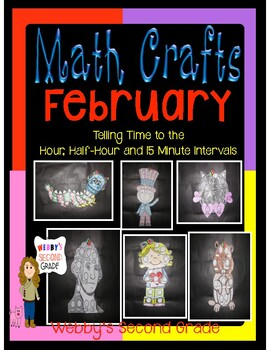 February Math Crafts Telling Time to the Hour, 1/2 Hour, and 5 Minute Intervals
