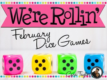 February Math ~ Dice Games
