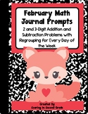 February Math Journal Prompts Addition and Subtraction with Regrouping