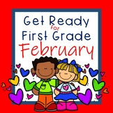 Get Ready for First Grade FEBRUARY