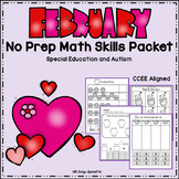 February Math Skills no prep packet - Special Education and Autism