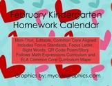 February Mon.-Thur. Editable Common Core Kindergarten 4 Week Homework Calendar