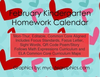 February Mon.-Thur. Editable Common Core Kindergarten 4 Week Homework Calendar