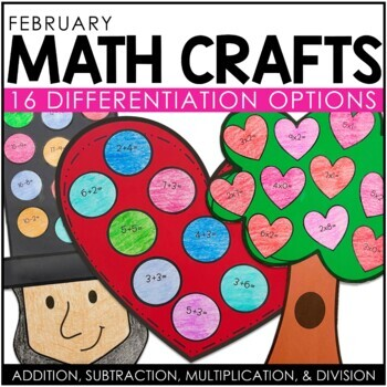 February Math Crafts (differentiated): Valentines and Presidents' Day!