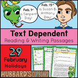 29 February Reading Passages & Daily Writing Prompts –Text Dependent - Bell Work