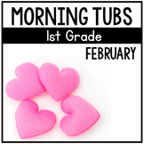 February Morning Tubs for 1st Grade