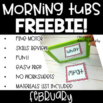 February Morning Tubs or Bins for Kindergarten or First Grade FREEBIE