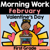 February Morning Work {First Grade}