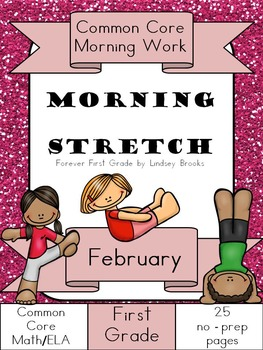 February Morning Work: First Grade Common Core Morning Stretch