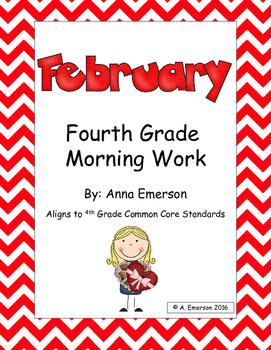 February Morning Work Fourth Grade Common Core Standards