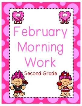 February Morning Work Second Grade