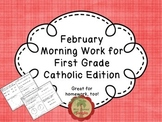 February Morning Work for First Grade Catholic Edition
