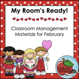 February   My Room's Ready!   Classroom Management Bundle