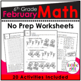 February NO PREP Math Packet - 6th Grade