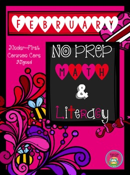 February NO PREP Math and Literacy
