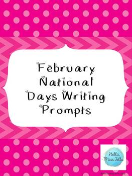 February National Day Writing Prompts
