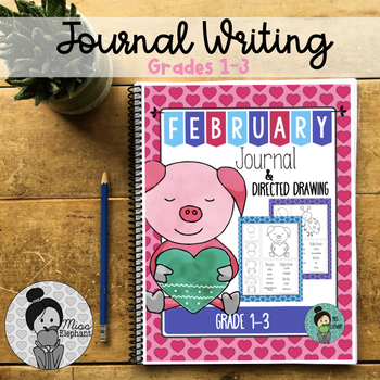 February Journal Prompts and Directed Drawings Valentines Day NO PREP