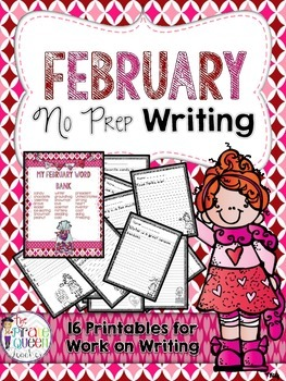 February No Prep Writing Printables for Your Daily Five Work on Writing
