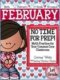 February No Time For Prep! First Grade Math Print and Go P