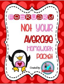 February Not your Average Homework Packet