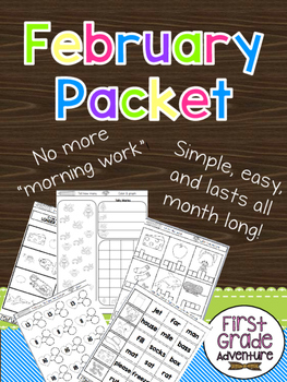 February Packet {First Grade Morning Work for ALL of February}