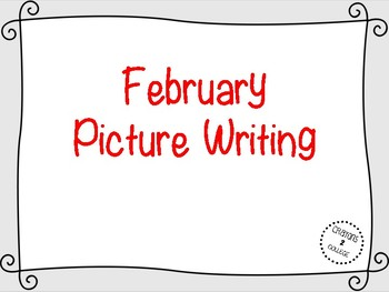 February Picture Writing