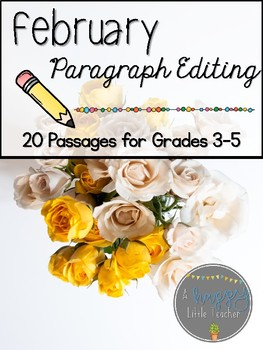 February Print & Go Editing Paragraphs: 20 Passages for Grades 3-5
