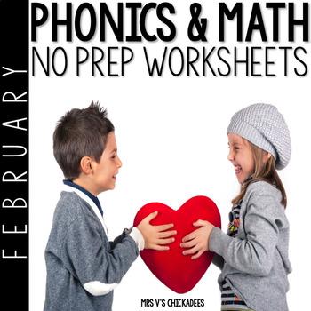 Kindergarten No Prep Phonics, Literacy & Math Work for February