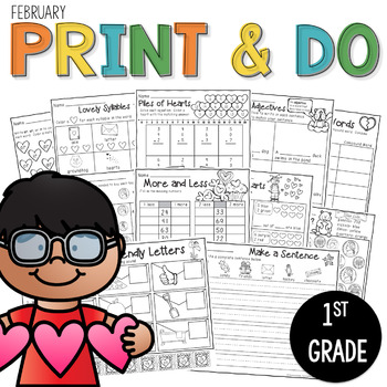 Printables February Print and Do- No Prep Math and Literacy 1st Grade