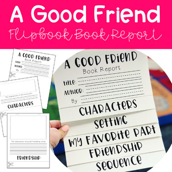 February Project - A Good Friend Book Report