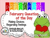 February Question of the Day from My Teaching Strategies and Creative Curriculum
