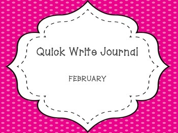February Quick Write Journal