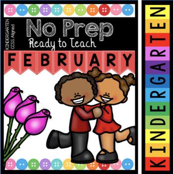 Kindergarten NO PREP February - Ready To Teach - Math and Literacy Activities