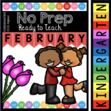 Kindergarten NO PREP February - Ready To Teach - Math and Literacy Activities