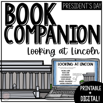 February Reading Comprehension | Looking at Lincoln Book Companion