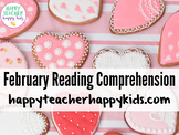 February Reading Comprehension: Valentine's Day Fun!