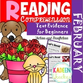 February Reading Comprehension and Text Evidence