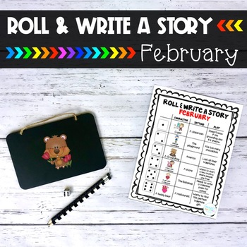 February Roll and Write a Story