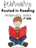 February Rooted in Reading Vocabulary Slides (3rd Grade)